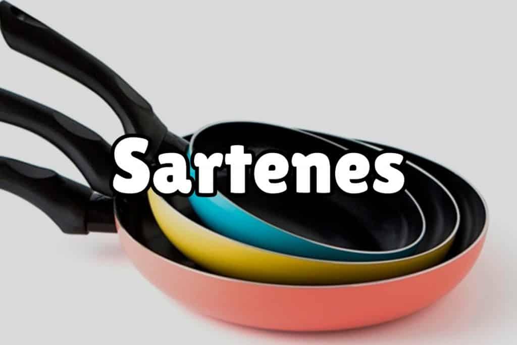Tipos y características de las sartenes